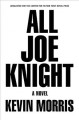 All Joe Knight : a novel