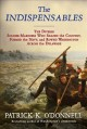 The indispensables : the diverse soldier-mariners who shaped the country, formed the Navy, and rowed Washington across the Delaware