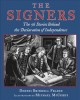 The signers : the fifty-six stories behind the Declaration of Independence
