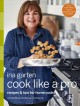 Cook like a pro : recipes & tips for home cooks