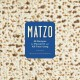 Matzo : 35 recipes for Passover and all year long