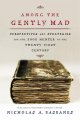 Among the gently mad : perspectives and strategies for the book hunter in the twenty-first century