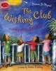 The Wishing Club : a story about fractions