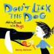 Don't lick the dog : making friends with dogs