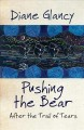 Pushing the bear : after the Trail of Tears