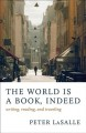 The World Is a Book, Indeed: Writing, Reading, and Traveling