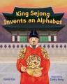 King Sejong invents an alphabet