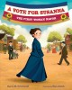A Vote for Susanna: The First Woman Mayor