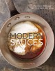 Modern sauces : more than 150 recipes for every cook, every day