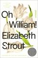Oh William! : a novel