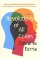Revolutions of all colors : a novel