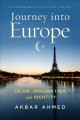 Journey into Europe : Islam, immigration, and identity