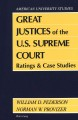 Great justices of the U.S. Supreme Court : ratings and case studies