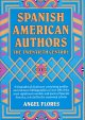Spanish American authors : the twentieth century