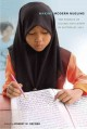 Making modern Muslims : the politics of Islamic education in Southeast Asia