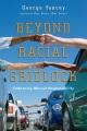 Beyond racial gridlock : embracing mutual responsibility