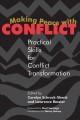Making peace with conflict : practical skills for conflict transformation