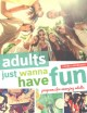 Adults just wanna have fun : programs for emerging adults