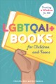 LGBTQAI+ books for children and teens : providing a window for all
