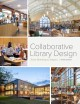 Collaborative library design : from planning to impact