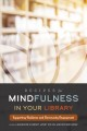 Recipes for mindfulness in your library : supporting resilience and community engagement