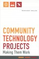 Community technology projects : making them work