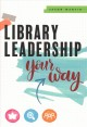 Library leadership your way