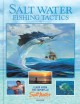 Salt water fishing tactics : learn from experts at Salt water sportsman magazine.