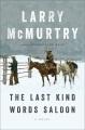 The Last Kind Words Saloon : a novel