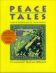 Peace tales : world folktales to talk about