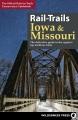 Rail-trails Iowa & Missouri : the definitive guide to the region's top multiuse trails.