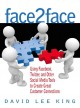 Face2Face : using Facebook, Twitter, and other social media tools to create great customer connections