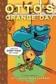 Otto's orange day : a toon book