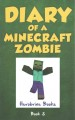 Diary of a Minecraft zombie. Book 3, [When nature calls]