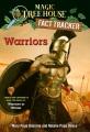 Warriors : a nonfiction companion to Magic tree house