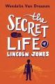 The secret life of Lincoln Jones