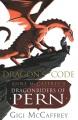 Dragon's code : Anne McCaffrey's Dragonriders of Pern