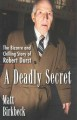 A deadly secret : the bizarre and chilling story of Robert Durst