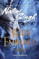 Wild embrace : a Psy-Changeling collection
