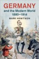 Germany and the modern world, 1880-1914