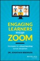 Engaging learners through Zoom : strategies for virtual teaching across disciplines