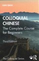 Colloquial Chinese : the complete course for beginners
