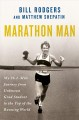 Marathon man : my 26.2-mile journey from unknown grad student to the top of the running world