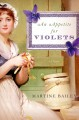 An appetite for violets : a novel