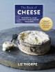 The book of cheese : the essential guide to discovering cheeses you'll love