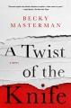 A twist of the knife : a novel
