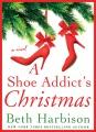 A shoe addict