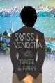 Swiss vendetta : a mystery