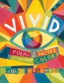 Vivid : poems & notes about color