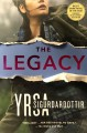 The legacy : a thriller